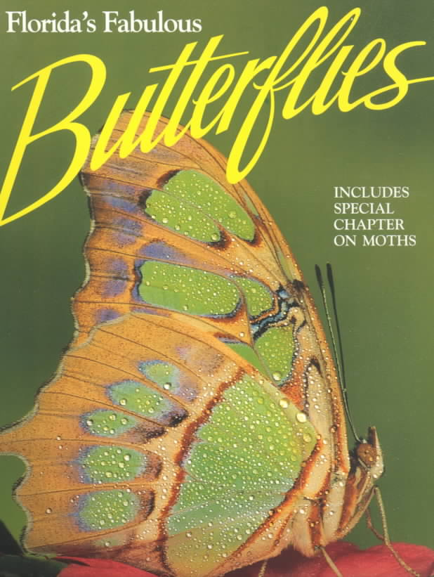 Florida's Fabulous Butterflies & Moths By Emmel, Thomas C./ Kenney, Brian (EDT)/ Kenney, Brian