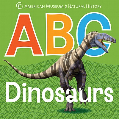 Abcdinosaurs By Hartman, Scott (ILT)/ American Museum of Natural History (COR)